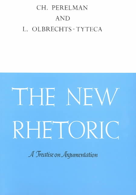 The New Rhetoric By Perelman, Chaim