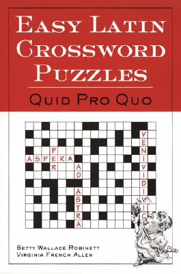 Easy Latin Crossword Puzzles By Robinette, Betty Wallace/ Allen, Virginia French