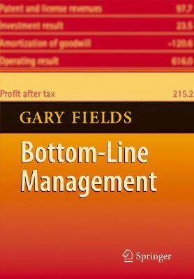 Bottom Line Management By Fields, Gary